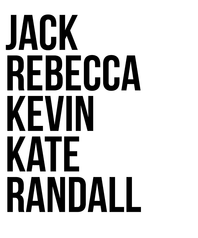 Jack Rebecca Kevin Kate Randall This by OCJoe