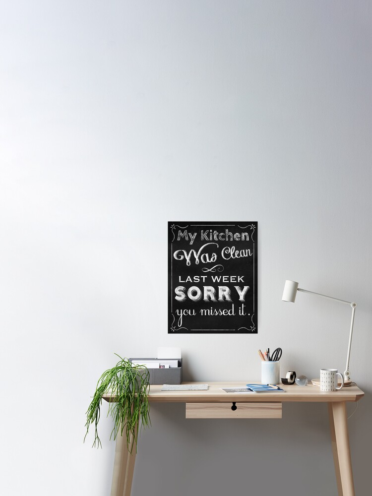 Chaotisch Küche sauber Küche Tafel Kunst Wohnkultur | Poster