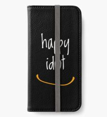 Happy Idiot Smile iPhone Wallet/Case/Skin