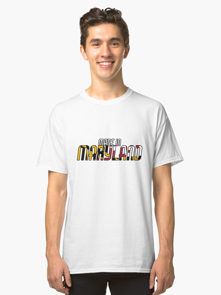 Made in Maryland Classic T-Shirt Front