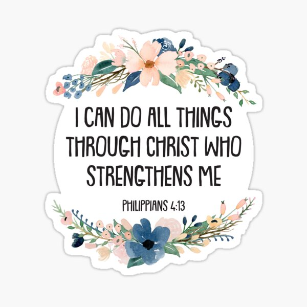Philippians 4:13 Sticker