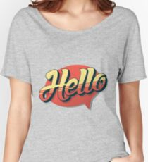 HELLO! RETRO TYPOGRAPHY Women's Relaxed Fit T-Shirt