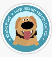 Dug Quote Circle Sticker