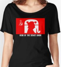 President Trump:  HERO of the Soviet Union! Women's Relaxed Fit T-Shirt