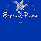 Settler, Please by Badwinds Studios