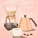 Pour Over Coffee by Jenny Tiffany