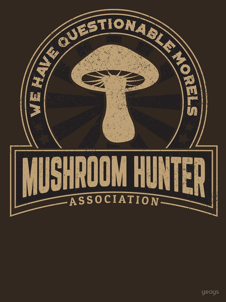 Mushroom Hunter Questionable Morels - Funny Mushroom Pun Gift by yeoys