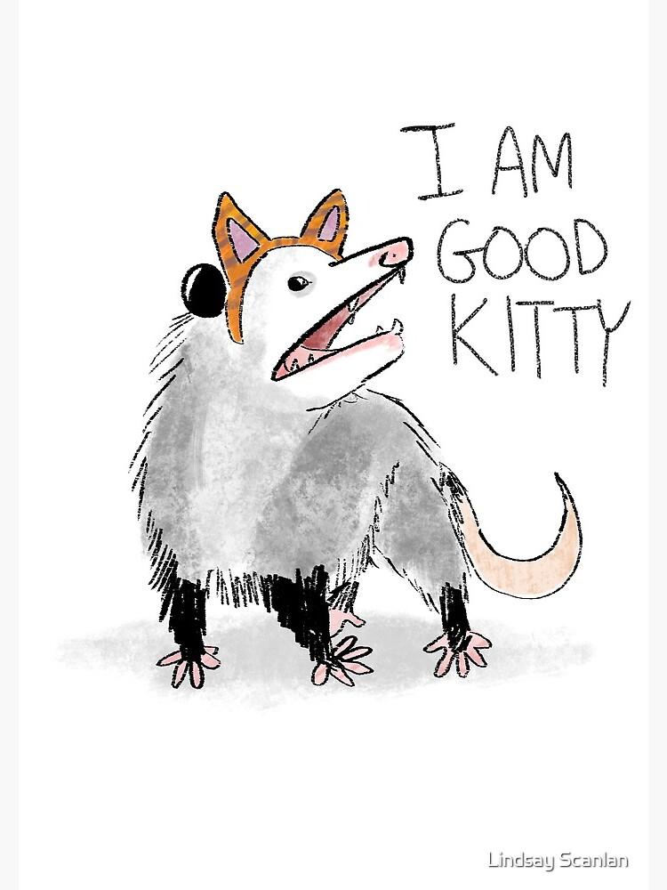 """I AM GOOD KITTY"" Design by Cinnabees"