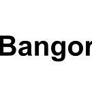 Bangor by ninov94