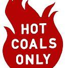 Hot Coals NUR von ReaperMadriz