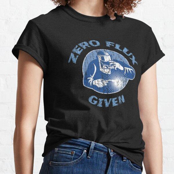 Trending Zero Flux bei Schweißer Funny Welding Humor Classic T-Shirt