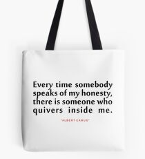 """Every time somebody...""""Albert Camus"""" Inspirational Quote Tote Bag"""