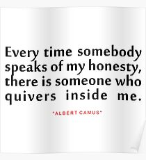 """Every time somebody...""""Albert Camus"""" Inspirational Quote Poster"""