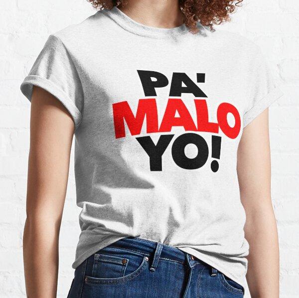 PA' MALO YO  - OT17 - OT2017 - MEN Camiseta clásica