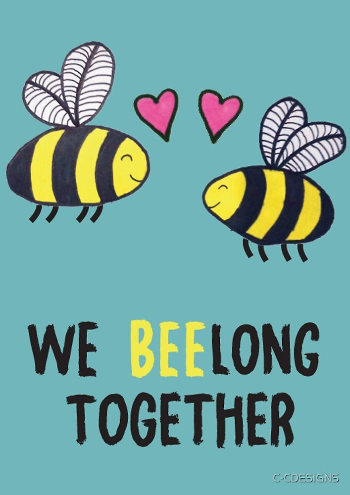 WE BEELONG TOGETHER GREETING CARD by C-CDESIGNS