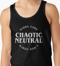 Camiseta de tirantes Alineación neutra caótica Kinda Care Kinda Don & # 39; t Funny Quotes