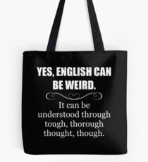 ENGLISH CAN BE WEIRD - Funny Teacher Appreciation Gifts Tote Bag