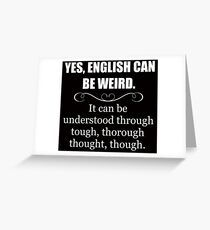 ENGLISH CAN BE WEIRD - Funny Teacher Appreciation Gifts Greeting Card