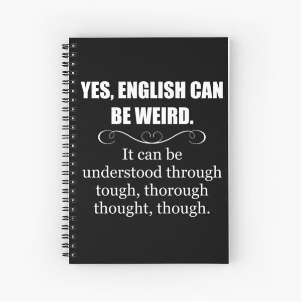 English Teacher Appreciation Gifts - English Can Be Weird - Funny Gift Ideas for English Language Teachers Spiral Notebook