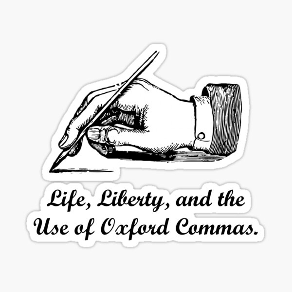 Oxford Commas or Bust Sticker
