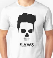 All of your flaws Unisex T-Shirt