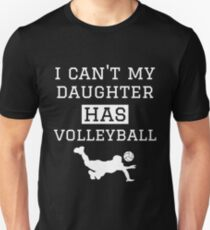 27bf01d960 I Can't My Daughter Has Volleyball Mom Dad Slim Fit T-Shirt