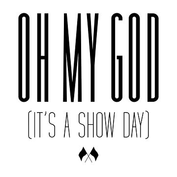 It's a Show Day by infinitetowns