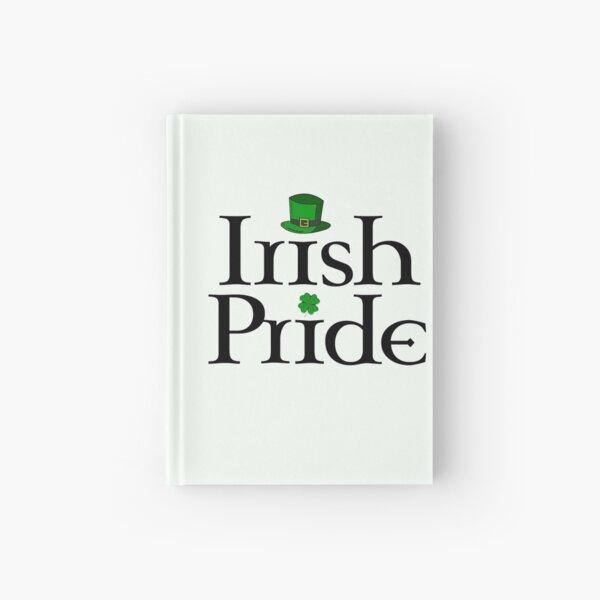 Irish pride Hardcover Journal