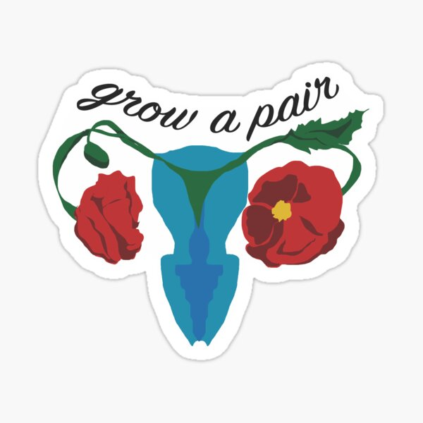 Grow a Pair Sticker
