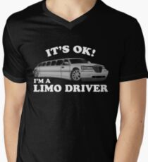 It's OK Im A Limo Driver Mens V-Neck T-Shirt