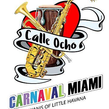 Calle Ocho Carnival Miami Florida T-Shirts for Men & Women by Custom-T-Shirts