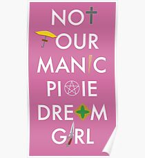 Not Your Manic Pixie Dream Girl - Buffy Poster