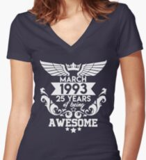 Born in March 1993 - 25 years of being awesome Women's Fitted V-Neck T-Shirt