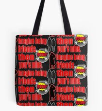 Lovers turned Friends! Tote Bag