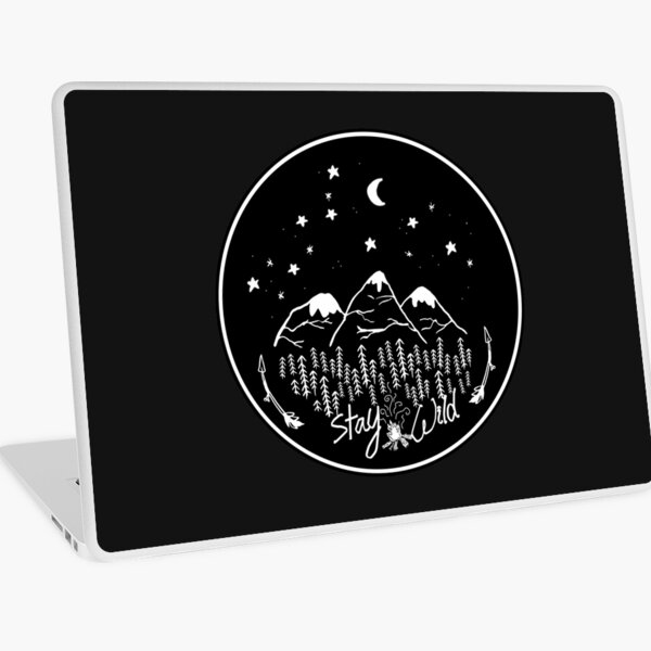 Stay Wild  Laptop Skin
