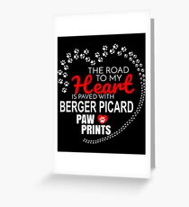 The Road To My Heart Is Paved With Berger Picard Paw Prints - Gift For Passionate Berger Picard Dog Owners Greeting Card