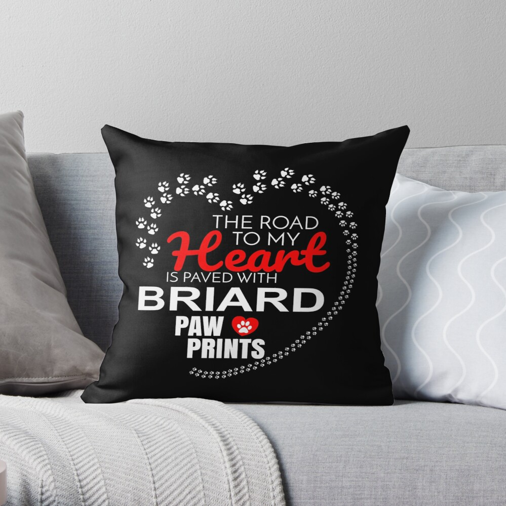 The Road To My Heart Is Paved With Briard Paw Prints - Gift For Passionate Briard Dog Owners Throw Pillow