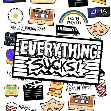 Everything Sucks Logo by SophieDePablo