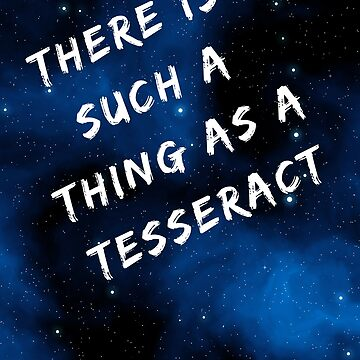 There is such a thing as a tesseract by chollabear