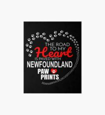 The Road To My Heart Is Paved With Newfoundland Paw Prints - Gift For Passionate Newfoundland Dog Owners Art Board