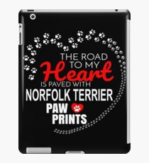 The Road To My Heart Is Paved With Norfolk Terrier Paw Prints - Gift For Passionate Norfolk Terrier Dog Owners iPad Case/Skin