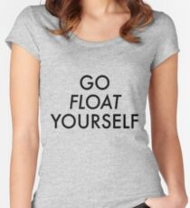 Go float yourself Women's Fitted Scoop T-Shirt