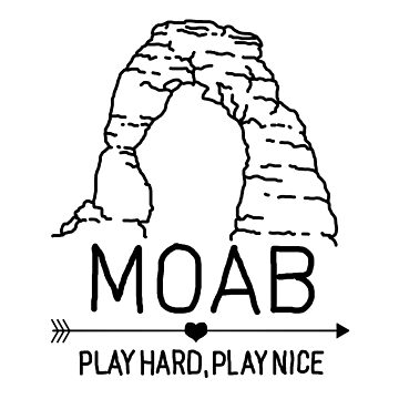 Moab Utah - Delicate Arch - Play Hard, Play Nice by strayfoto