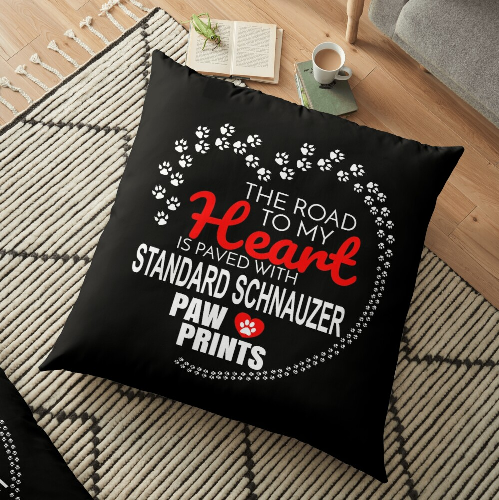 The Road To My Heart Is Paved With Standard Schnauzer Paw Prints - Gift For Passionate Standard Schnauzer Dog Owners Floor Pillow