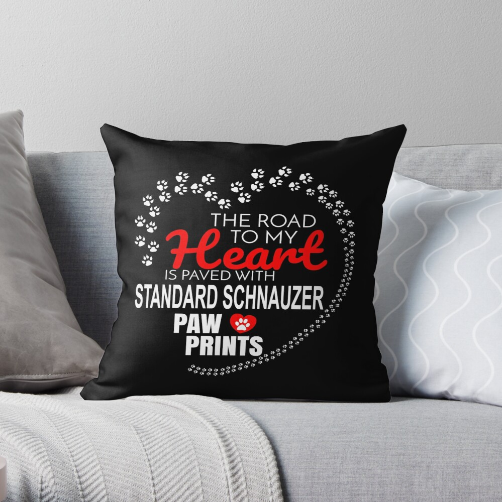 The Road To My Heart Is Paved With Standard Schnauzer Paw Prints - Gift For Passionate Standard Schnauzer Dog Owners Throw Pillow