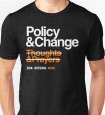 Policy and Change, Gun Reform Now Unisex T-Shirt