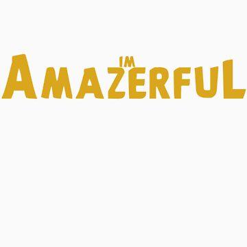 Amazerful by drucpec