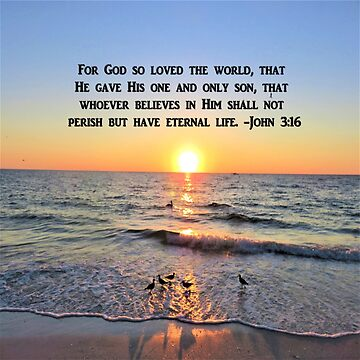 INSPIRING JOHN 3:16 SUNRISE PHOTO DESIGN by JLPOriginals