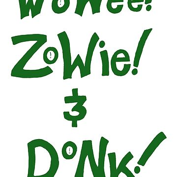 Wowee! Zowie! & Donk! in Green by Proven-Jester