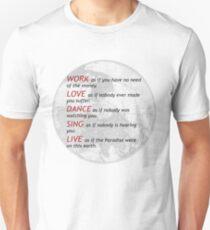 Life's philosophy ll T-Shirt
